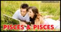 Kecocokan Zodiak Pisces dan Pisces